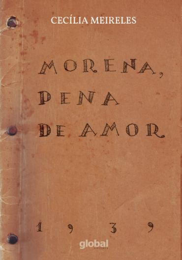 Morena, Pena de Amor - Cecília Meireles