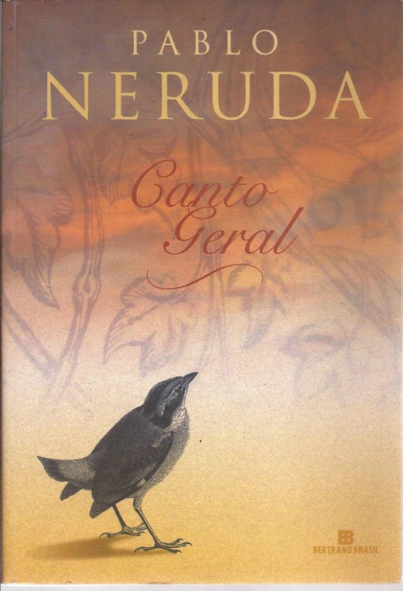 Canto Geral - Pablo Neruda