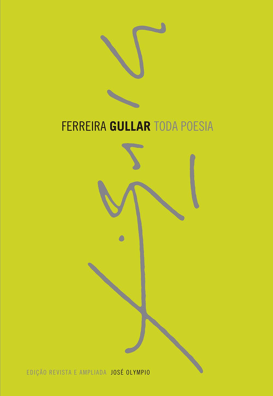 Toda Poesia - Ferreira Gullar