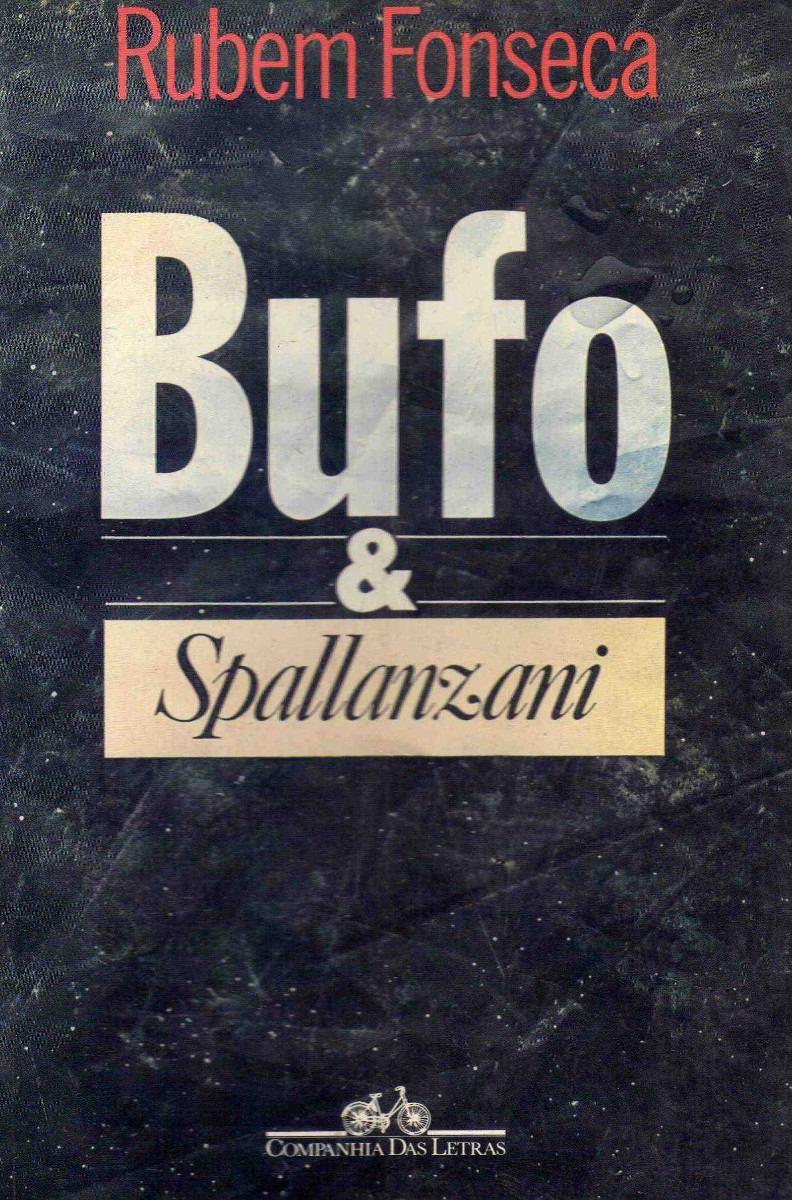 Bufo & Spallanzani - Rubem Fonseca