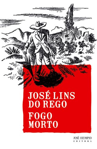 Fogo Morto - José Lins do Rego