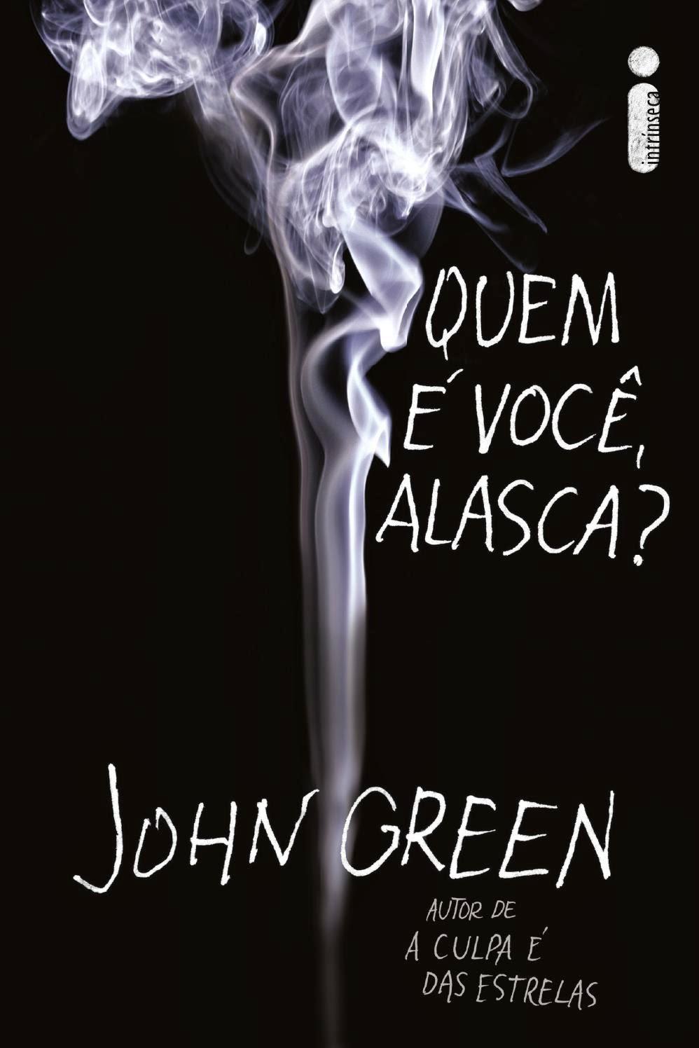 Quem é Você, Alasca? - John Green
