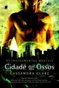 Cidade dos Ossos - Cassandra Clare