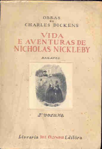 Vida e Aventuras de Nicholas Nickleby - 2 Volumes - Charles Dickens