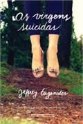 As Virgens Suicidas - Jeffrey Eugenides