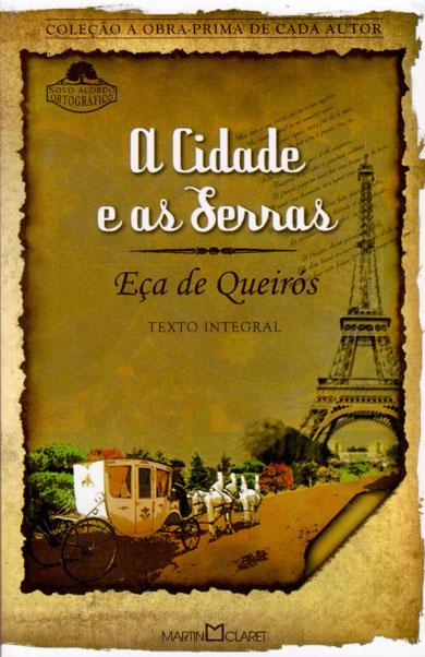 A Cidade e as Serras - Eça de Queirós