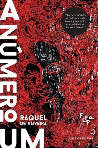 A Número Um - Raquel de Oliveira