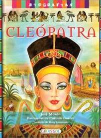 Cleópatra - Coleção Biografias - José Morán