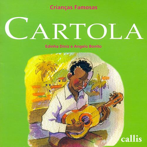 Cartola - Coleção Crianças Famosas - Edinha Diniz Angelo Bonito