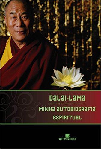 Minha Autobiografia Espiritual - Dalai Lama