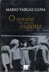 O Paraíso na Outra Esquina - Mario Vargas Llosa