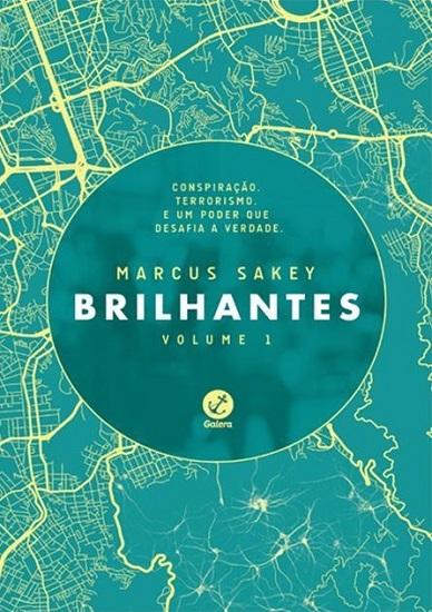 Brilhantes Vol 1 - Marcus Sakey