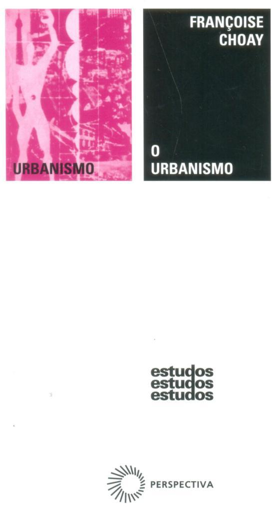 O Urbanismo - Françoise Choay