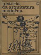 História da Arquitetura Moderna - Leonardo Benevolo