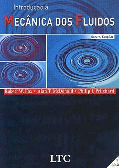 Introdução à Mecânica dos Fluidos - Robert W. Fox e Alan T. Mcdonald