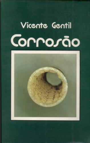 Corrosão - Vicente Gentil