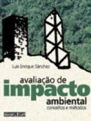 Avaliação de Impacto Ambiental Conceitos e Métodos - Luis Enrique Sánchez