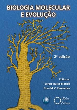 Biologia Molecular e Evolução - Sergio Russo Matioli