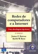 Redes de Computadores e a Internet - uma Nova Abordagem - James F. Kurose / Keith W. Ross