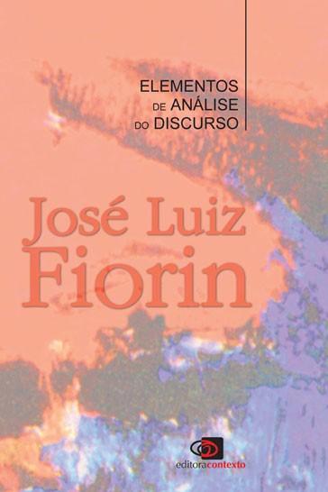 Elementos de Análise do Discurso - José Luiz Fiorin