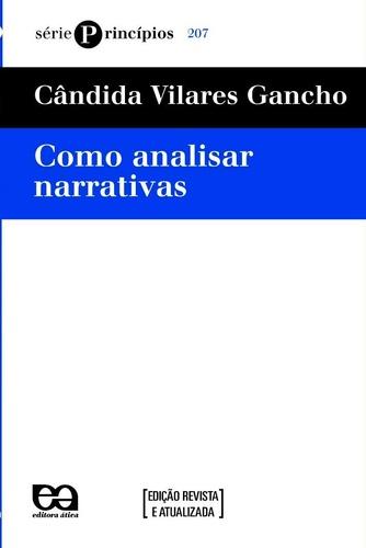 Como Analisar Narrativas - Cândida Vilares Gancho