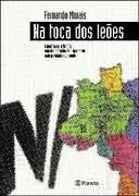 Na Toca dos Leões - Fernando Morais