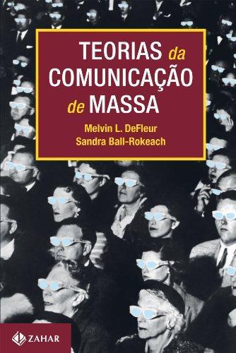 Teorias de Comunicação de Massa - Melvin L. de Fleur